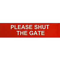 Please Shut The Gate Sign - Red/White
