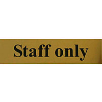 Staff Only Sign - Gold