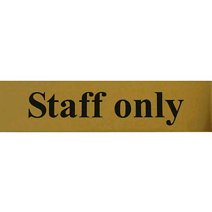 Image for Staff Only Sign - Gold from StoreName