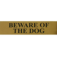 Beware of The Dog Sign - Black/Gold